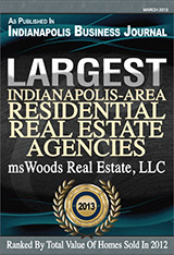 msWoods Real Estate, LLC Named Among Largest Indianapolis-Area Residential Real Estate Agencies by the Indianapolis Business Journal 2013